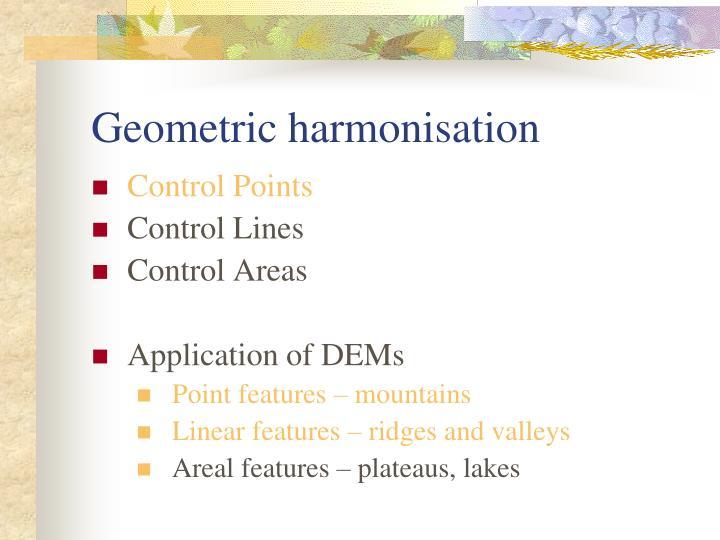 Geometric harmonisation