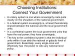 choosing institutions connect your government1