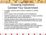choosing institutions connect your government2