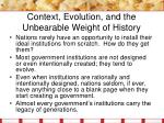 context evolution and the unbearable weight of history