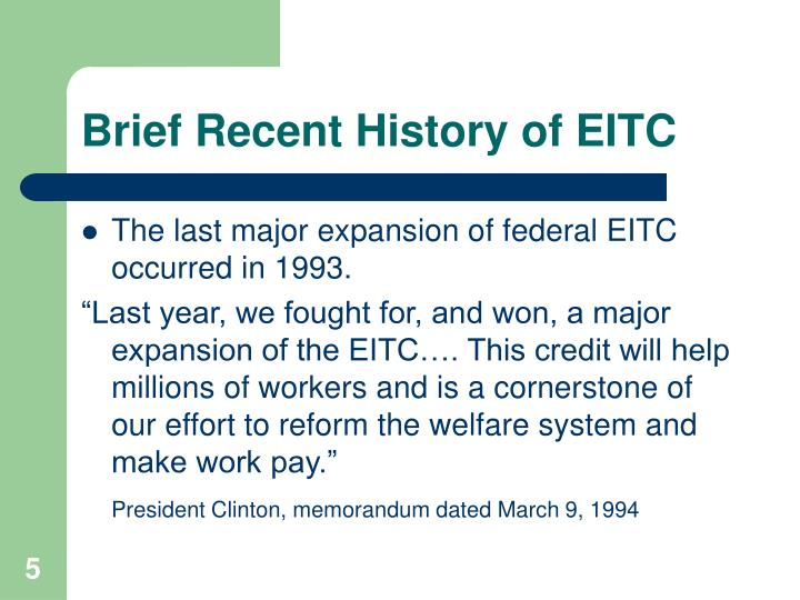 Brief Recent History of EITC