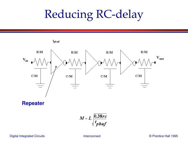 Reducing RC-delay