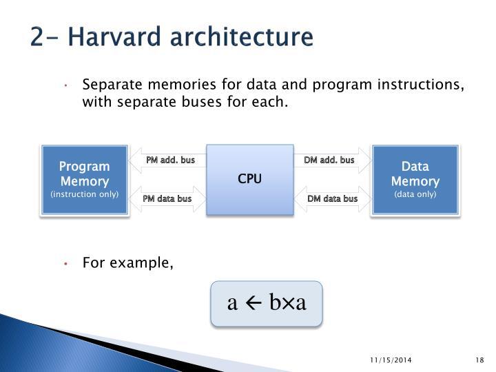 2- Harvard architecture