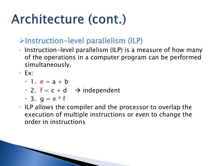 Architecture (cont.)