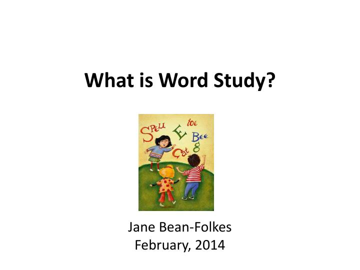 What is word study