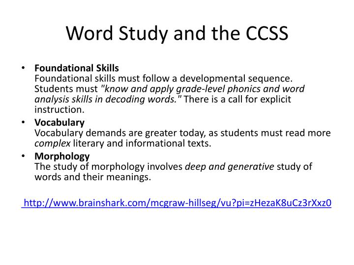 Word Study and the CCSS
