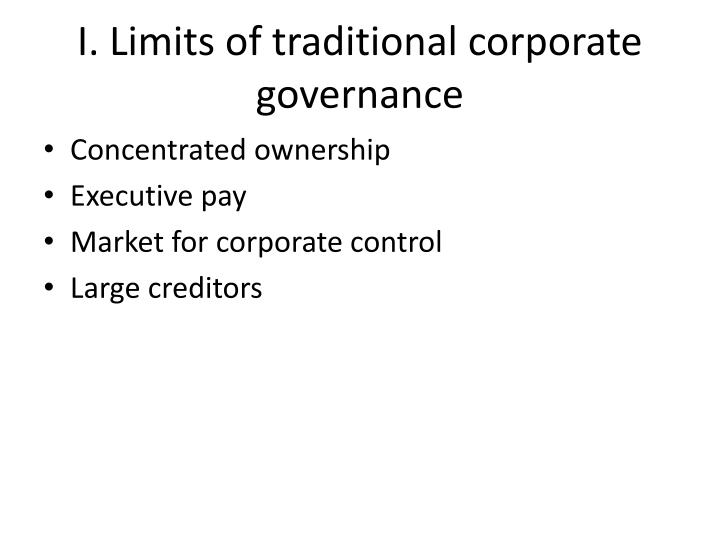 I. Limits of traditional corporate governance