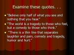 examine these quotes1