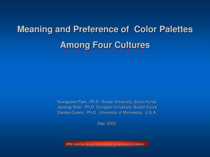 Meaning and Preference of  Color Palettes