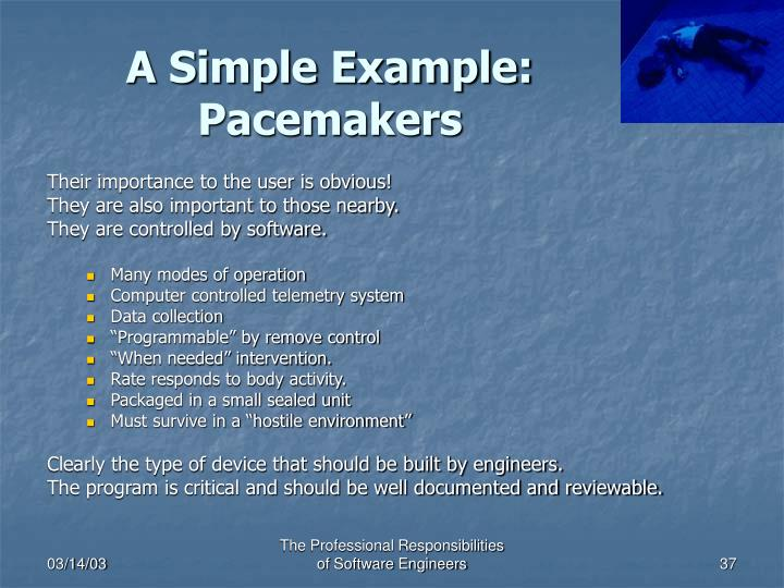 A Simple Example: Pacemakers
