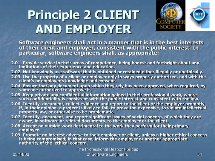Principle 2 CLIENT AND EMPLOYER