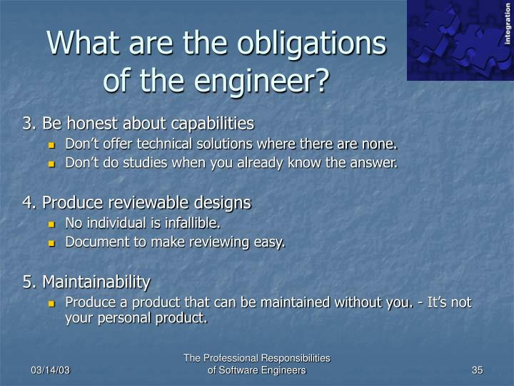 What are the obligations of the engineer?