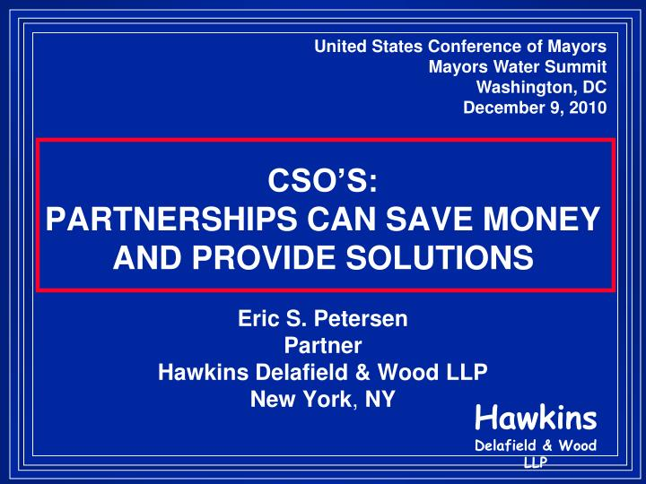 Cso s partnerships can save money and provide solutions