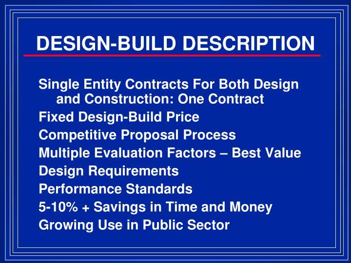 DESIGN-BUILD DESCRIPTION