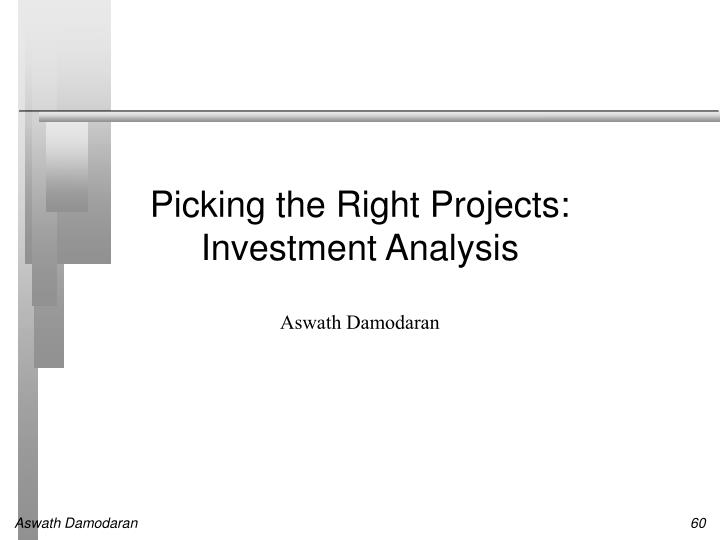 picking the right projects investment analysis n.