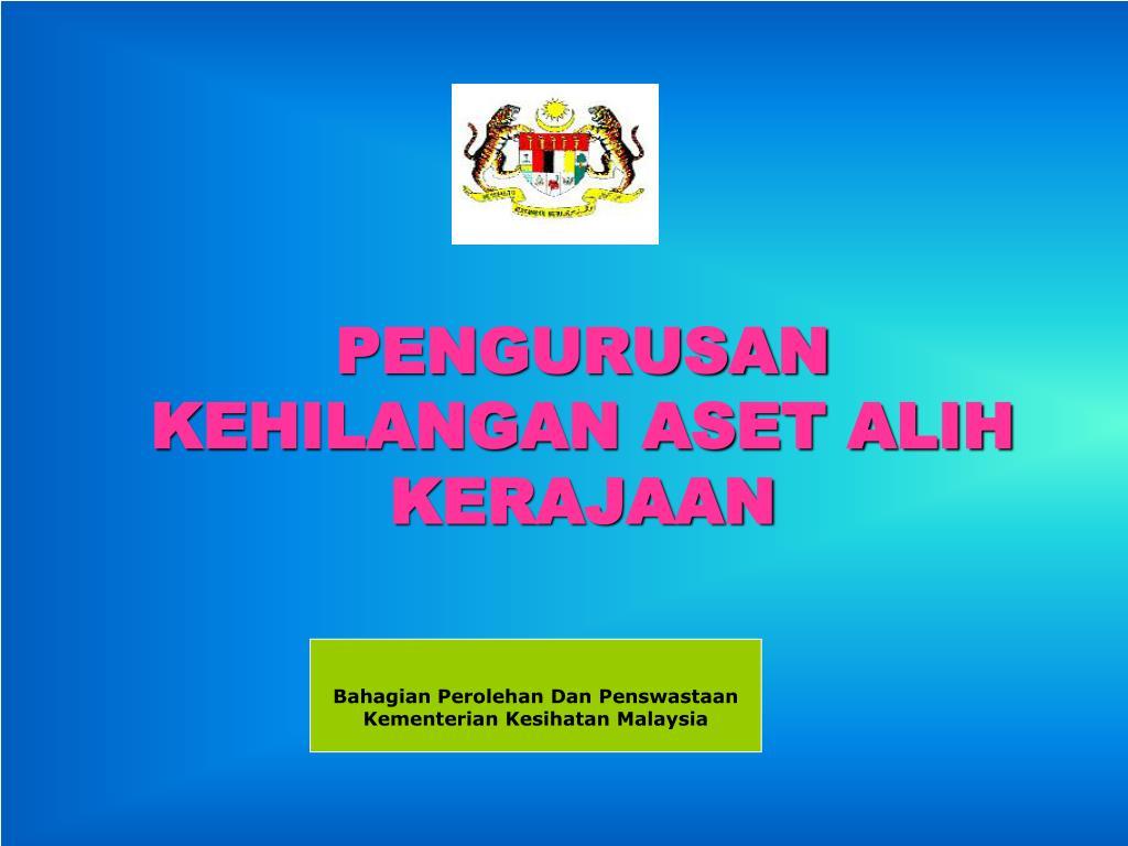 Ppt Pengurusan Kehilangan Aset Alih Kerajaan Powerpoint Presentation Id 6659292
