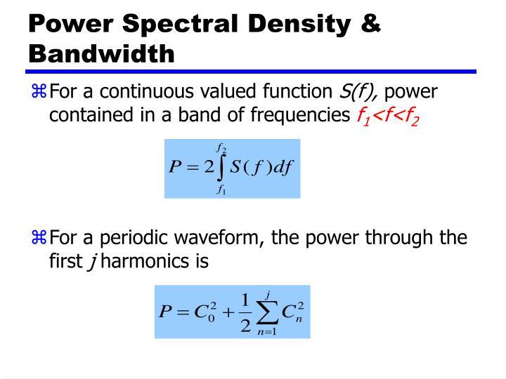 Power Spectral Density & Bandwidth