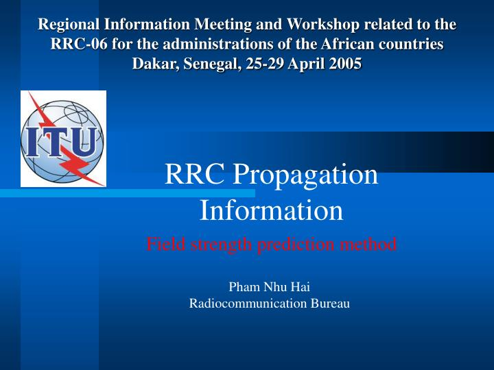 rrc propagation information field strength prediction method n.