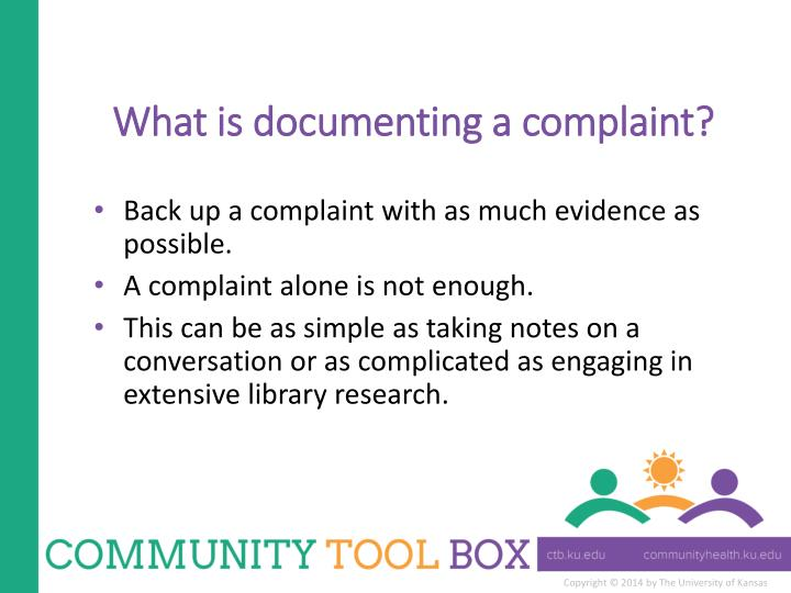 What is documenting a complaint