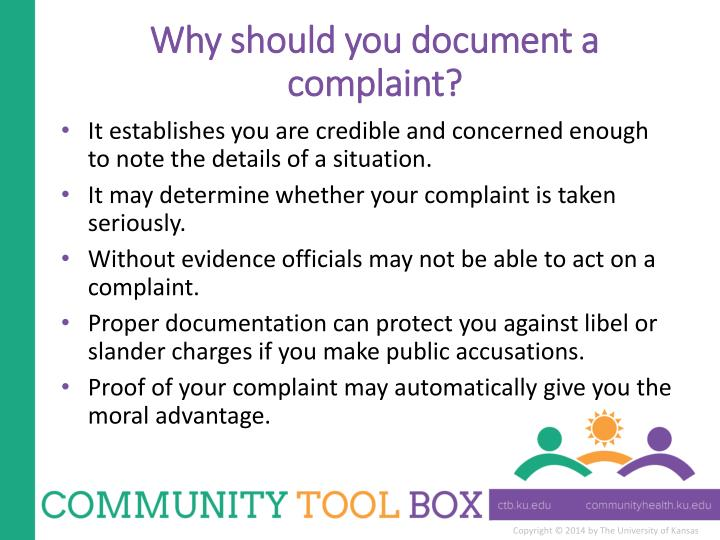 Why should you document a complaint?