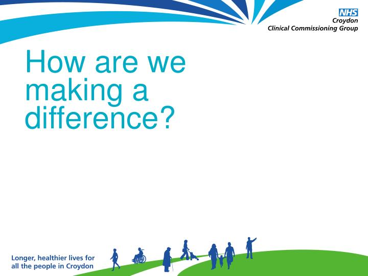 How are we making a difference?