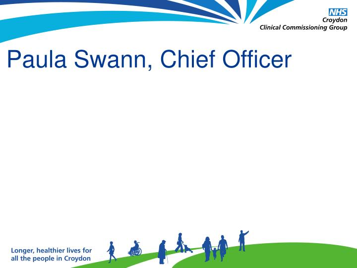 Paula Swann, Chief Officer