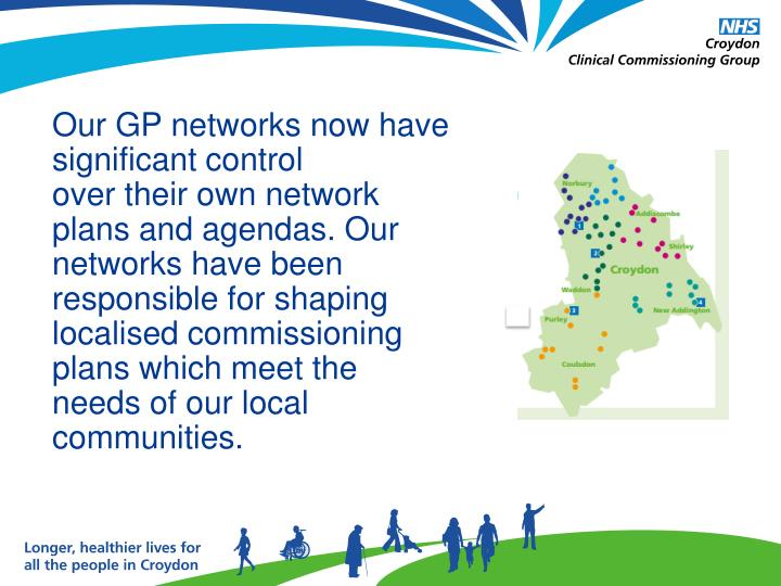 Our GP networks now have significant control