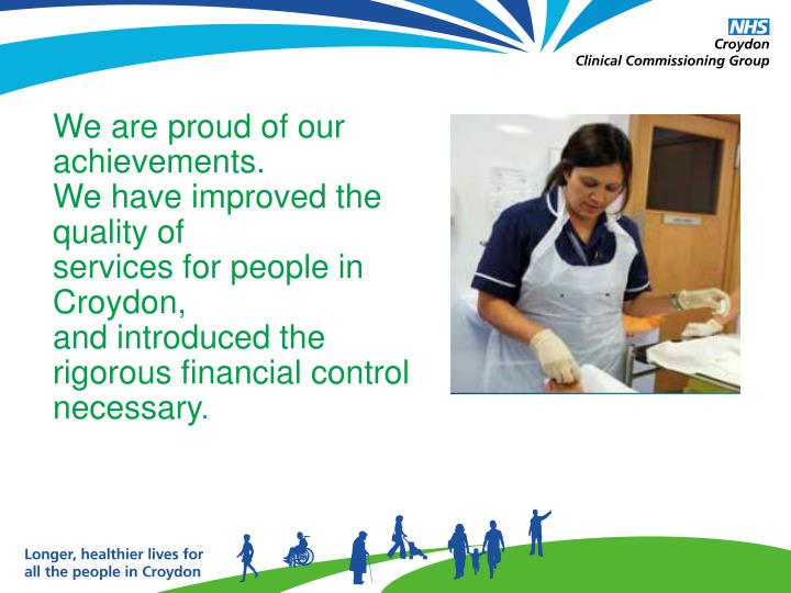 We are proud of our achievements.