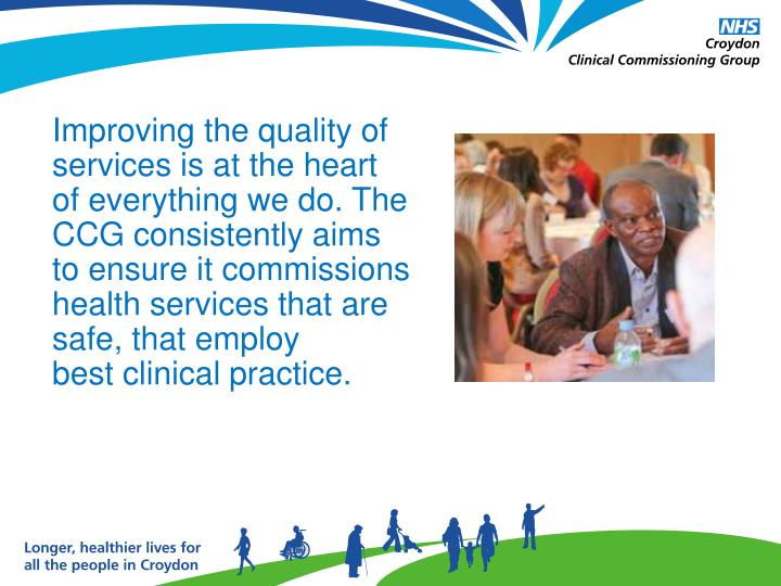 Improving the quality of services is at the heart