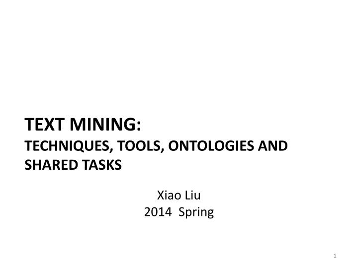 text mining techniques tools ontologies and shared tasks n.