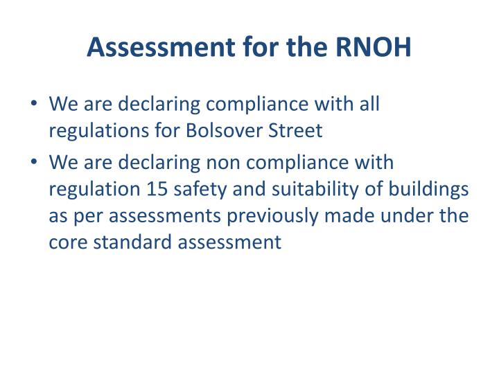 Assessment for the RNOH