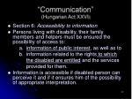 communication hungarian act xxvi