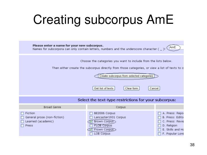 Creating subcorpus AmE