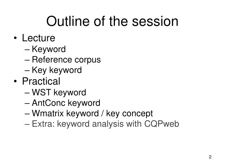 Outline of the session