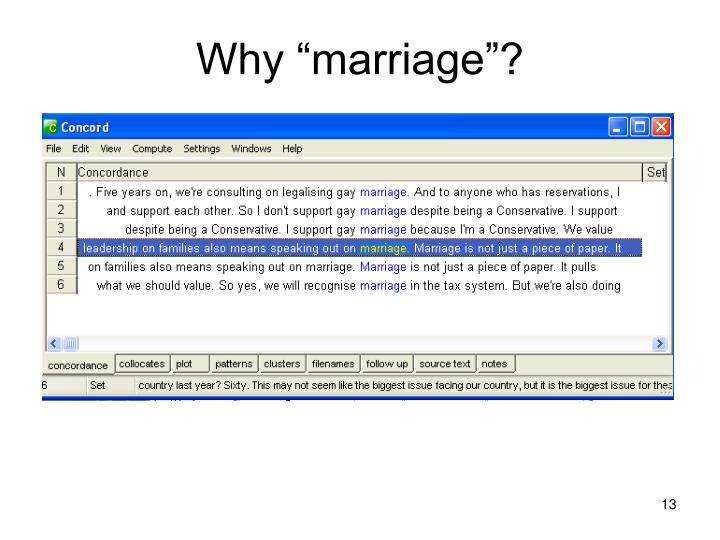 """Why """"marriage""""?"""
