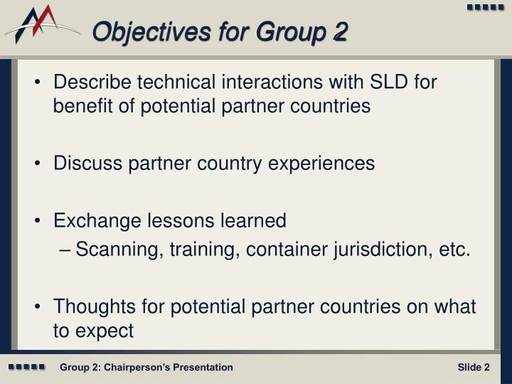 Objectives for group 2