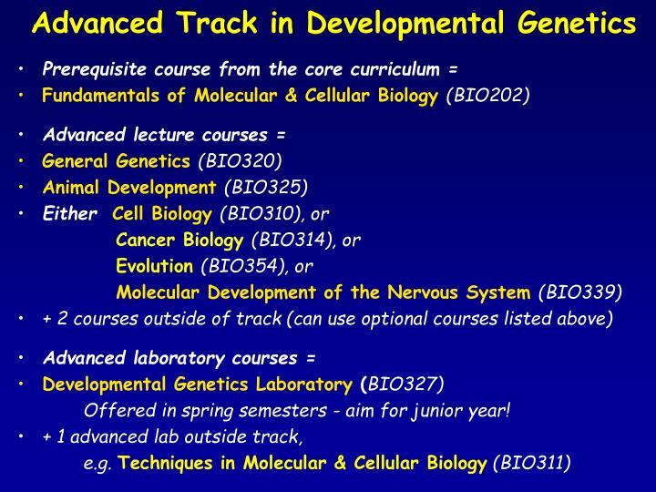 Advanced Track in Developmental Genetics