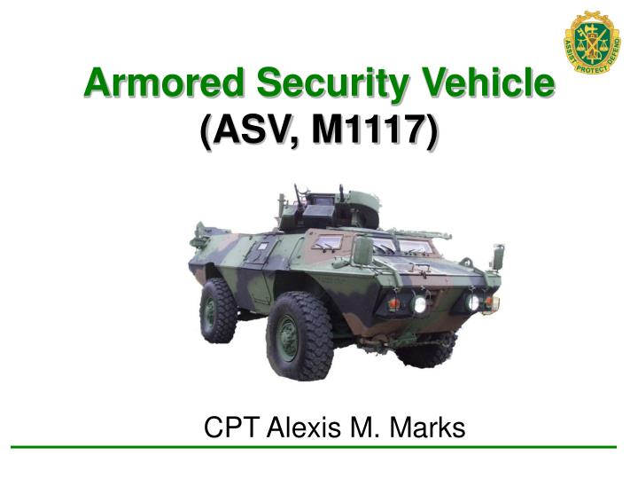 Armored security vehicle asv m1117