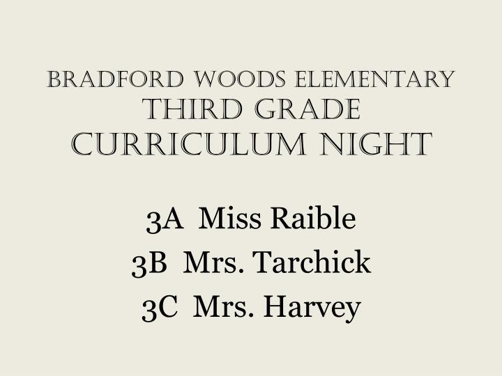 PPT - Bradford Woods Elementary Third Grade CURRICULUM NIGHT