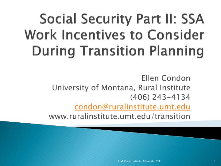 social security part ii ssa work incentives to consider during transition planning n.
