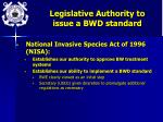 legislative authority to issue a bwd standard