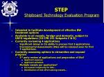 step shipboard technology evaluation program
