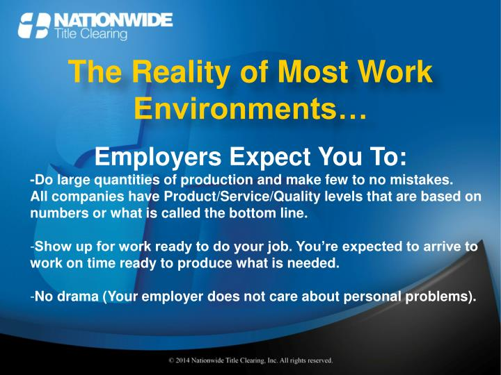 The Reality of Most Work Environments…