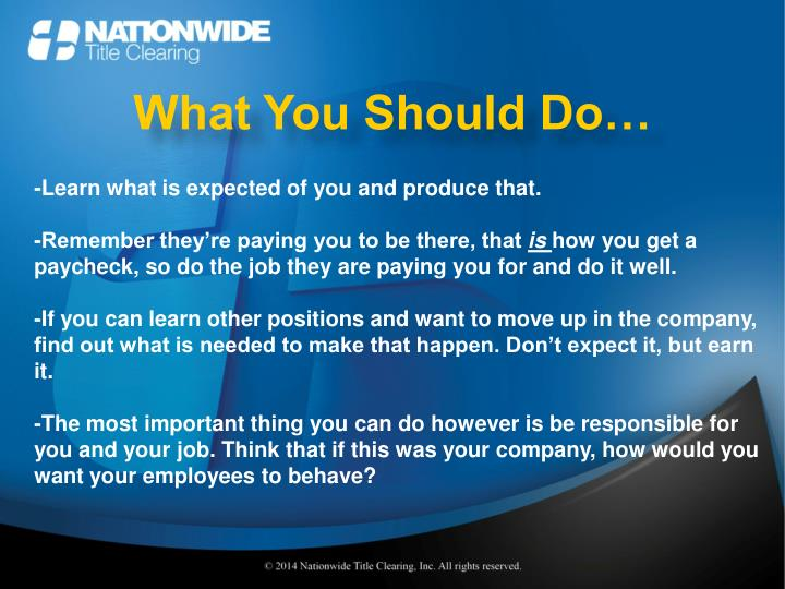 What You Should Do…