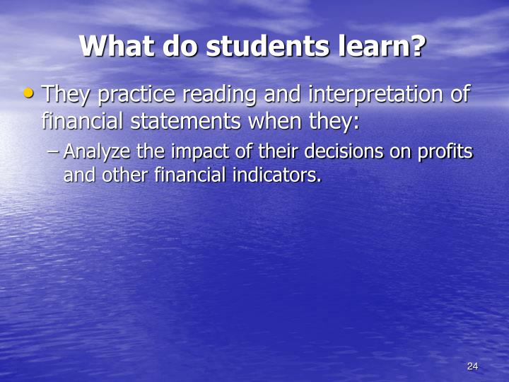 What do students learn?