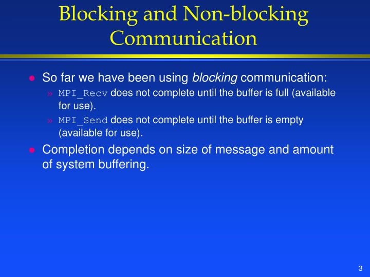 Blocking and non blocking communication