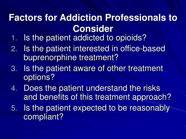Factors for Addiction Professionals to Consider