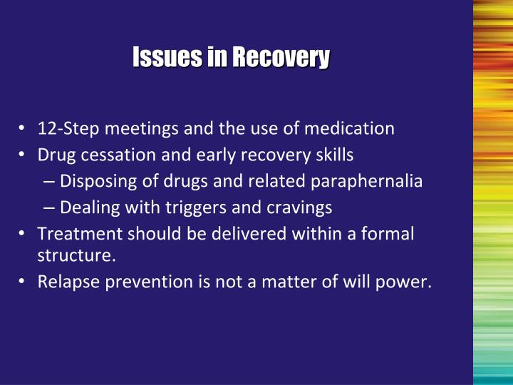 Issues in Recovery