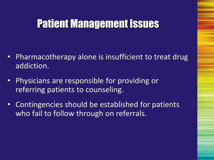 Patient Management Issues