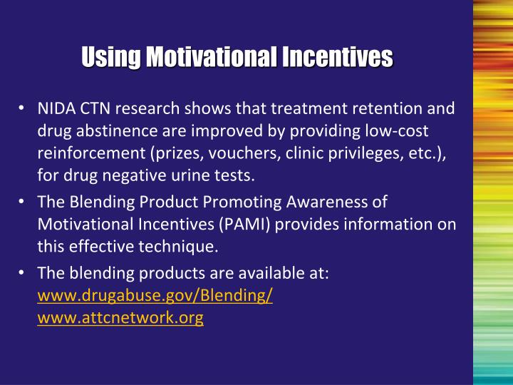 Using Motivational Incentives
